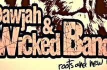 Dawjah & Wicked Band Groupe reggae en Haute-Loire