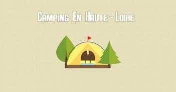 Trouver un Camping en Haute-LoireCamping en Haute-Loire