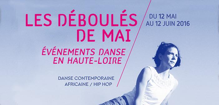 Les Déboulés de Mai, événements Danse en Haute-Loire