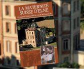 Exposition «La Maternité Suisse d'Elne»