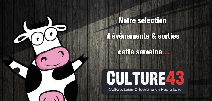 Agenda culturel en Haute-Loire cette semaine