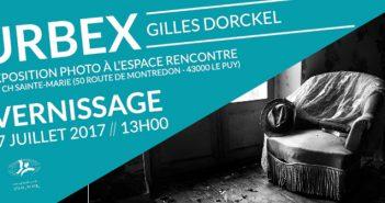Exposition Urbex Gilles Dorkel