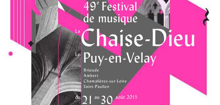 festival de musique sacrée à la Chaise Dieu en Haute-Loire