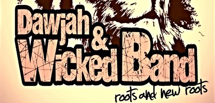 Dawjah & Wicked Band Groupe reggae en Haute-Loire